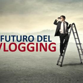 El futuro de los Vlogging
